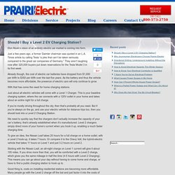 Should I Buy a Level 2 EV Charging Station? - Prairie Electric