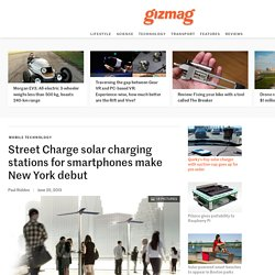 Street Charge solar charging stations for smartphones make New York debut - Images