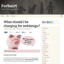 What should I be charging for webdesign? | James Larkin