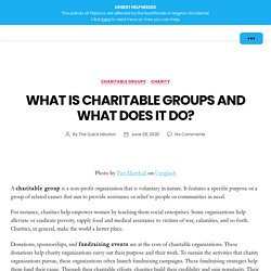 What is Charitable Groups and What Does it Do?