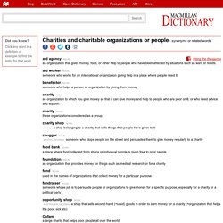 charities and charitable organizations or people - synonyms and related words