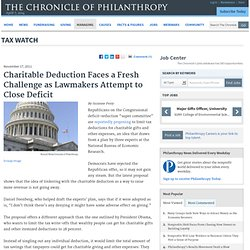 Charitable Deduction Faces a Fresh Challenge as Lawmakers Attempt to Close Deficit - Tax Watch