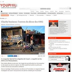 Charity business: l'envers du décor des ONG