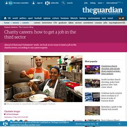 Charity careers: how to get a job in the third sector