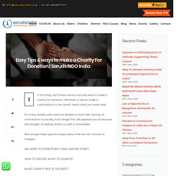 Easy Tips & ways to make a Charity For Donation