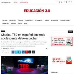 Charlas TED en español que todo adolescente debe escuchar