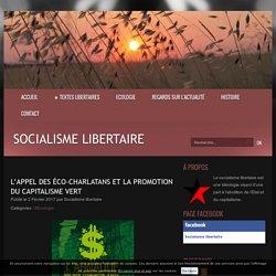 L'appel des éco-charlatans et la promotion du capitalisme vert - Socialisme libertaire