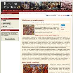 Charlemagne et son administration