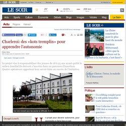 Charleroi: des «kots tremplin» pour apprendre l'autonomie