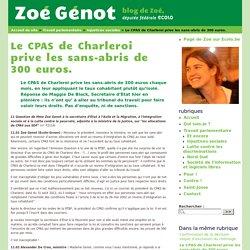 Le CPAS de Charleroi prive les sans-abris de 300 euros.