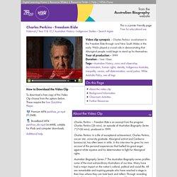 Charles Perkins - Freedom Ride - Australian History, Indigenous Studies