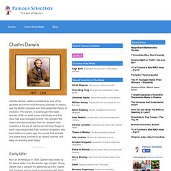 a biography of charles darwin one of the most revolutionizing scientists in history Born in germany 1879, albert einstein is one of the most celebrated scientists of the twentieth century his theories on relativity laid the framework for a new branch of physics, and einstein's e = mc 2 on mass-energy equivalence is one of the most famous formulas in the world.