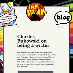 Charles Bukowski on being a writer