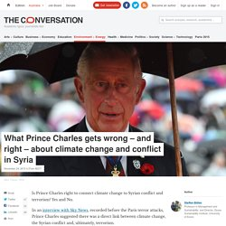 What Prince Charles gets wrong – and right – about climate change and conflict in Syria