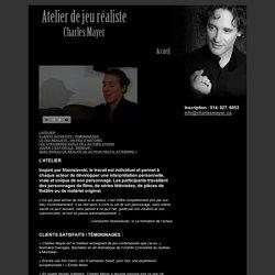 Charles Mayer Comédien Coach Jeu réaliste