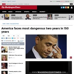 CHARLES HURT: America faces most dangerous two years in 150 years
