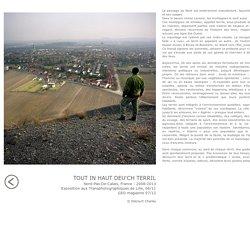 charles delcourt photographe tout in haut de'ch terrils nord pas de calais, bassin minier, corons, mineurs,