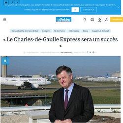 « Le Charles-de-Gaulle Express sera un succès » - Le Parisien