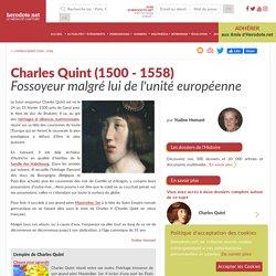 Charles Quint (1500 - 1558) - Fossoyeur malgré lui de l'unité européenne - Herodote.net