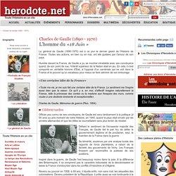 Charles de Gaulle (1890 - 1970) - L'homme du «18 Juin » - Herodote.net