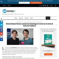 Charles-Edouard Girard, associé chez Guesttoguest revient sur la levée de fonds de 4 million €