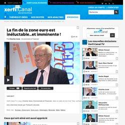Charles Gave, La fin de la zone euro est inéluctable…et imminente ! - Parole d'auteur éco