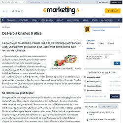 De Hero ? Charles & Alice - Cas marketing - Transfert de nom