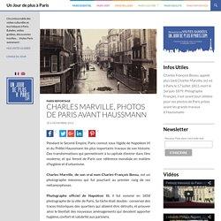 Charles Marville, ou Paris avant les grands travaux d'Haussmann