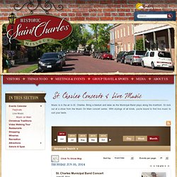 St. Charles Live Music & Concerts