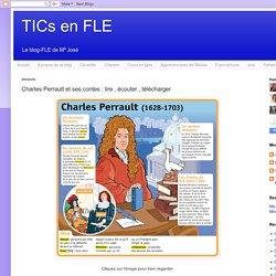 Charles Perrault et ses contes : lire , écouter , télécharger