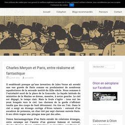 Charles Meryon et Paris, entre réalisme et fantastique