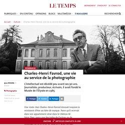 Charles-Henri Favrod, une vie au service de la photographie - Le Temps