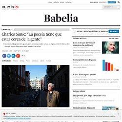 """Charles Simic: """"La poesía tiene que estar cerca de la gente"""""""