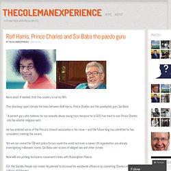 Rolf Harris, Prince Charles and Sai Baba the paedo guru