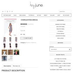 Charleston Dress - Hey June Handmade