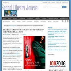 "Charleston Library Hands Out ""Some Girls Are"" After School Bans Book"