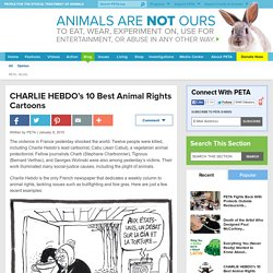 CHARLIE HEBDO's 10 Best Animal Rights Cartoons