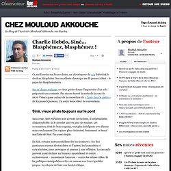 Charlie Hebdo, Siné... Blasphémez, blasphémez!
