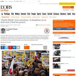 """""""Charlie Hebdo"""" et les caricatures : le blasphème est un droit sacré, il doit être garanti"""
