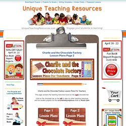 Charlie and the Chocolate Factory Lesson Plans - Author: Roald Dahl