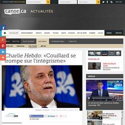 <i>Charlie Hebdo</i>: «Couillard se trompe sur l'intégrisme»