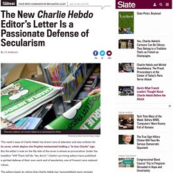 Charlie Hebdo: The new issue's editor's note is a defense of secularism.
