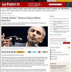 """Charlie Hebdo"" : Docteur Tariq et Mister Ramadan"