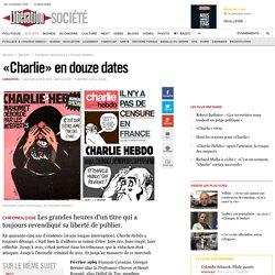 «Charlie» en douze dates