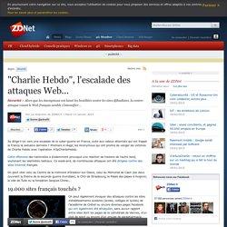 """Charlie Hebdo"", l'escalade des attaques Web..."