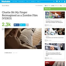 Charlie Bit My Finger Reimagined As a Zombie Film [VIDEO]