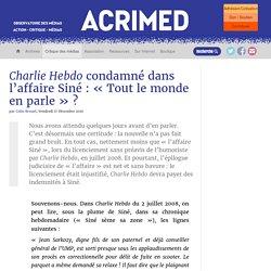 Charlie Hebdo condamné dans l'affaire Siné : « Tout le monde en parle »