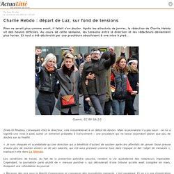 Charlie Hebdo : départ de Luz, sur fond de tensions