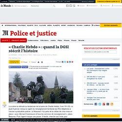 «Charlie Hebdo»: comment la DGSI a masqué ses lacunes