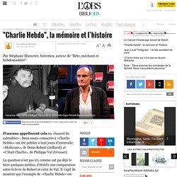 """""""Charlie Hebdo"""", la mémoire et l'histoire"""